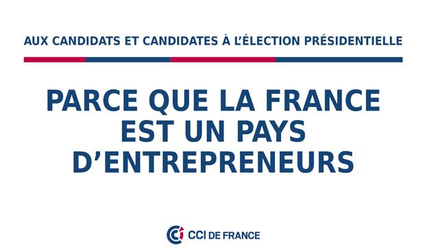 Election présidentielle 2017 : les CCI font 9 propositions pour faire réussir les entreprises