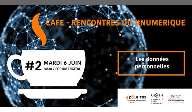 Rencontres du #Numérique : les données personnelles