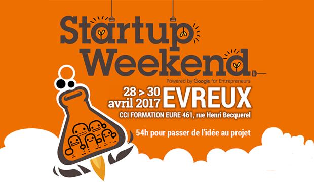 1er Startup Weekend à Evreux, les 28, 29 et 30 avril 2017