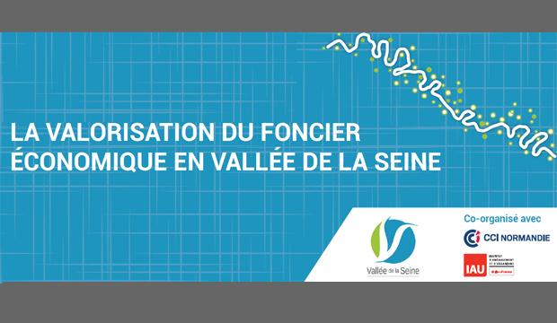 La valorisation du foncier économique en Vallée de la Seine