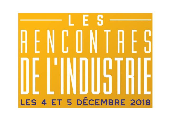 1ère édition des Rencontres de l'Industrie : 2 jours de rencontres et d'échanges