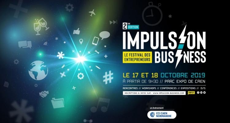 Impulsion Business : LE rendez-vous des entrepreneurs en quête d'inspiration, de motivation et d'opportunités !