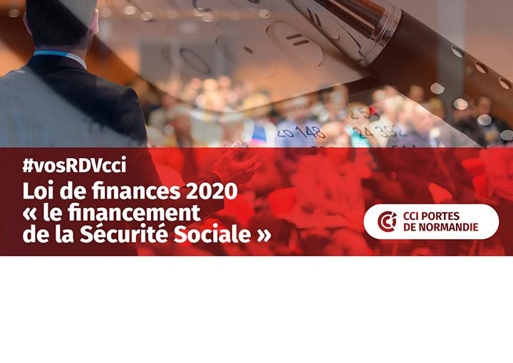 Loi de Finances 2020 : le financement de la Sécurité Sociale