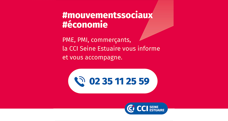 Mouvements sociaux : la CCI Seine Estuaire met en place un numéro dédié
