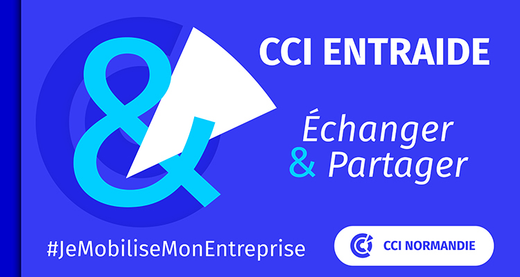 COVID-19 : les CCI de Normandie lancent la plateforme CCI Entraide