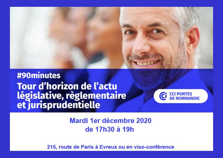 Tour d'actu législative, règlementaire et jurisprudentielle à la CCI Portes de Normandie