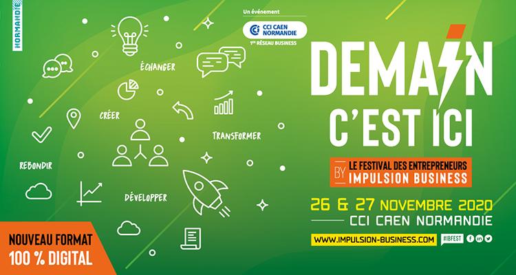Le Festival IMPULSION BUSINESS s'adapte et devient « Demain c'est ici »