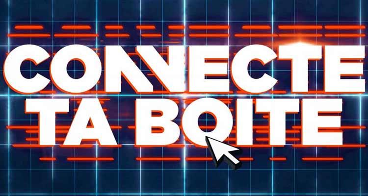 Un nouveau programme original: « Connecte ta Boîte »!