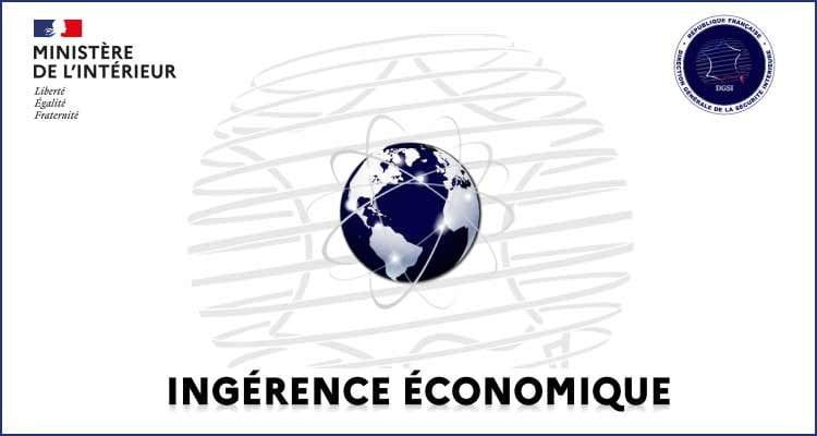 Ingérence économique : le savoir-faire stratégique ciblé