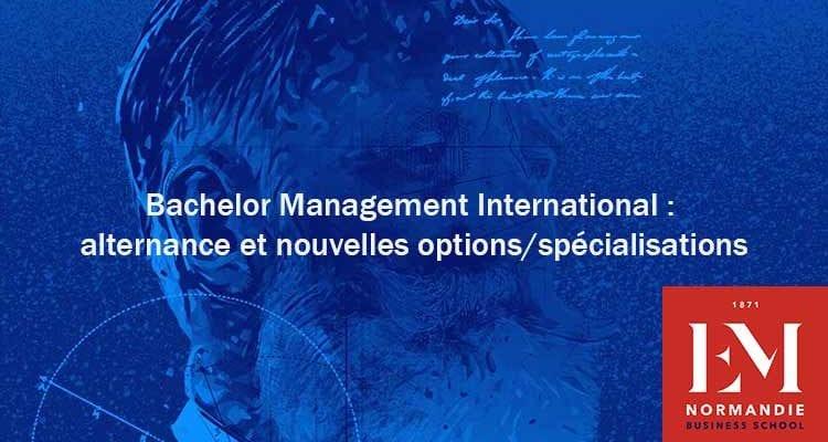 Rentrée 2021 : les nouveautés du Bachelor Management International de l'EM Normandie