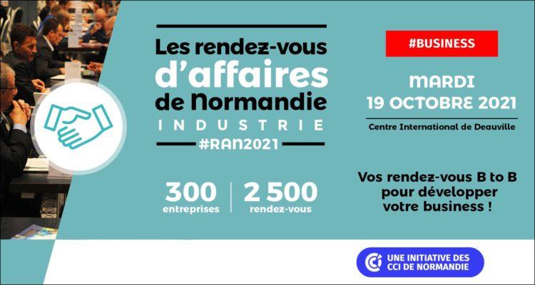 Rendez-vous d'Affaires de Normandie Industrie : inscriptions ouvertes jusqu'au 23 septembre 2021