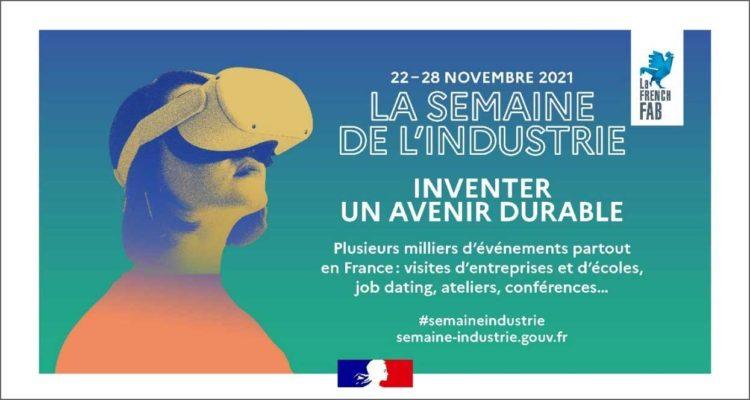 10ème édition de la Semaine de l'industrie : feu vert pour la labellisation des événements !